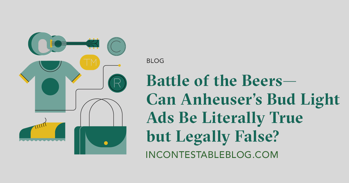 Battle of the Beers—Can Anheuser's Bud Light Ads Be Literally True